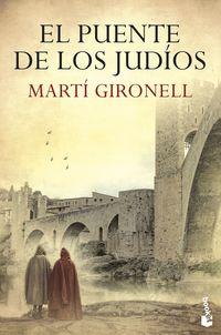 El puente de los judios - Marti Gironell