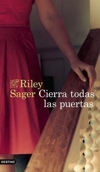 cierra todas las puertas - Riley Sager