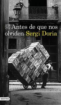 antes de que nos olviden - Sergi Doria