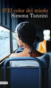 el color del miedo - Simona Tanzini