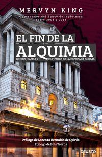 fin de la alquimia, el - dinero, banca y el futuro de la economia global - Mervyn King