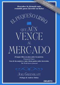 Pequeño Libro Que Aun Vence Al Mercado, El - Descubre La Formula Mas Rentable Para Invertir En Bolsa - Joel Greenblatt