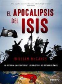 El apocalipsis del ISIS. La historia, la estrategia y los objetivos del Estado Islámico