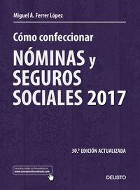 (30 ED) COMO CONFECCIONAR NOMINAS Y SEGUROS SOCIALES 2017