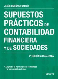 (7 ED) SUPUESTOS PRACTICOS DE CONTABILIDAD FINANCIERA Y DE SOCIEDADES