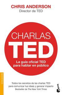 Charlas Ted - La Guia Oficial Ted Para Hablar En Publico - Chris J. Anderson