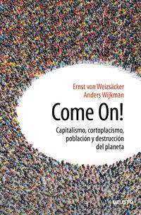 Come On! - Ernst Ulrich Von Weizcacker