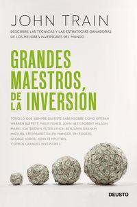 GRANDES MAESTROS DE LA INVERSION - DESCUBRE LAS TECNICAS Y LAS ESTRATEGIAS GANADORAS DE LOS MEJORES INVERSORES DEL MUNDO