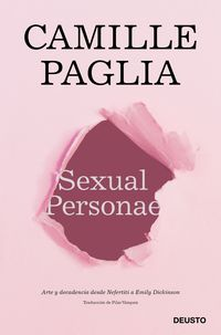 SEXUAL PERSONAE - ARTE Y DECADENCIA DESDE NEFERTITI A EMILY DICKINSON