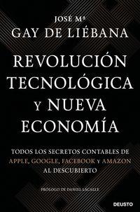 REVOLUCION TECNOLOGICA Y NUEVA ECONOMIA - TODOS LOS SECRETOS CONTABLES DE APPLE, GOOGLE, FACEBOOK Y AMAZON AL DESCUBIERTO