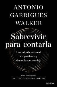 Sobrevivir Para Contarla - Antonio Garrigues Walker