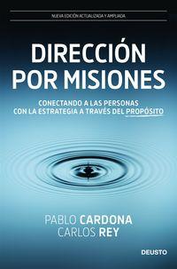 DIRECCION POR MISIONES - CONECTANDO A LAS PERSONAS CON LA ESTRATEGIA A TRAVES DEL PROPOSITO