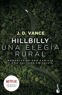Hillbilly, Una Elegia Rural - Memorias De Una Familia Y Una Cultura En Crisis - J. D. Vance