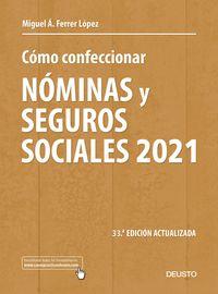 (33 ED) COMO CONFECCIONAR NOMINAS Y SEGUROS SOCIALES 2021 (ED. ACTUALIZADA)