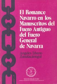 ROMANCE NAVARRO EN LOS MANUSCRITOS DEL FUERO ANTGUO DEL FUERO GENERAL DE NAVARRA, EL