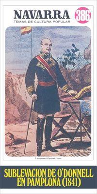 SUBLEVACION DE O'DONNELL EN PAMPLONA (1841)