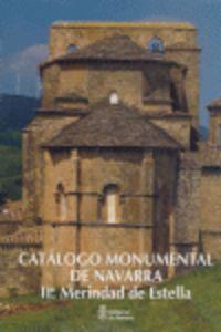 CATALOGO MONUMENTAL NAVARRA II-1 MERINDAD ESTELLA