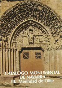Catalogo Monumental De Navarra Iii - Merindad De Olite - M. Concepcion Garcia Gainza