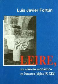 Leire, Un Señorio Monastico En Navarra (siglos Ix-Xix) - L. J. Fortun Pere De Ciriza