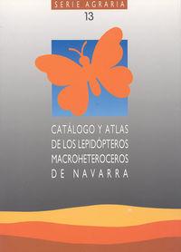 CATALOGO Y ATLAS DE LOS LEPIDOPTEROS MACROHETEROCEROS DE NAVARRA
