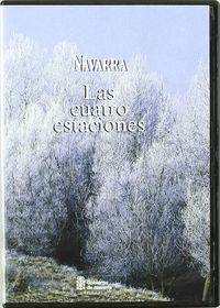 (dvd) Navarra. Las Cuatro Estaciones - Aa. Vv.