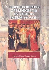 COMPORTAMIENTOS MATRIMONIALES EN NAVARRA (SIGLOS XVI-XVII)