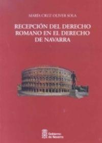 RECEPCION DEL DERECHO ROMANO EN EL DERECHO DE NAVARRA