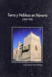 TIERRA Y NOBLEZA EN NAVARRA (1850-1936)