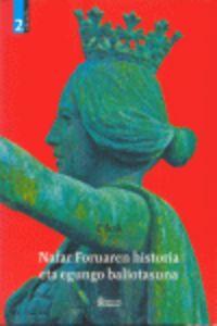 Nafar Foruaren Historia Eta Egungo Baliotasuna - Batzuk