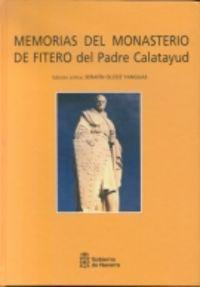 MEMORIAS DEL MONASTERIO DE FITERO DEL PADRE CALATAYUD