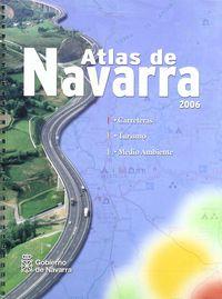 Atlas De Navarra-06 Carreteras Turismo Y Medio Ambiente - Aa. Vv.
