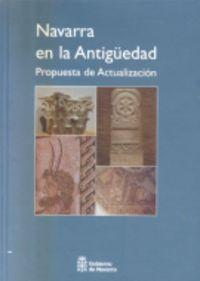 Navarra Antigua - Propuesta De Actualizacion - Javier Andreu Pintado