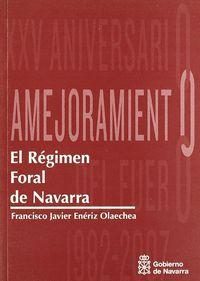 REGIMEN FORAL DE NAVARRA - XXV ANIVERSARIO AMEJORAMIENTO
