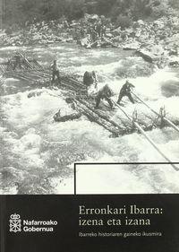ERRONKARI IBARRA - IZENA ETA IZANA