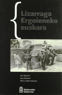 LIZARRAGA ERGOIENEKO EUSKARA