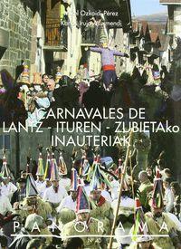 CARNAVALES DE LANTZ-ITUREN = ZUBIETAKO INAUTERIAK
