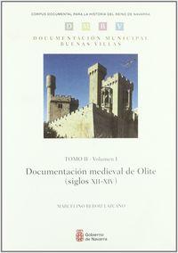 Documentacion Medieval De Olite Siglos Xii-Xiv Tomo I Vol.2 - Marcelino Beroiz