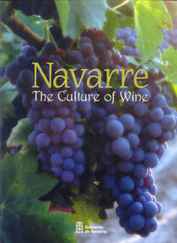 Navarre, The Culture Of Wine - Aa. Vv.