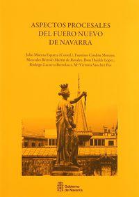 Aspectos Procesales Del Fuero Nuevo De Navarra - Faustino Cordon Moreno / Mercedes Bertolo Martin / Ibon Hualde Lopez