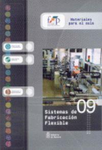 Sistemas De Fabricacion Flexible - Aa. Vv.