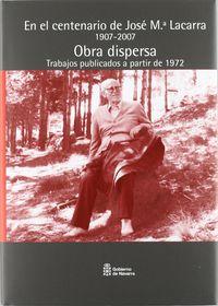 EN EL CENTENARIO DE JOSE Mª LACARRA VOL.5 - OBRA DISPERSA DESDE 1972