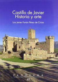 CASTILLO DE JAVIER - HISTORIA Y ARTE