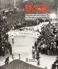 Relatos De Plomo Iii - Historia Del Terrorismo En Navarra - Javier Marrodan / [ET AL. ]