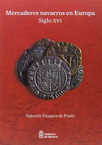 Mercaderes Navarros En Europa (siglo Xvi) - Valentin Vazquez De Prada Vallejo