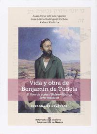 Vida Y Obra De Benjamin De Tudela - Juan Cruz Alli Aranguren