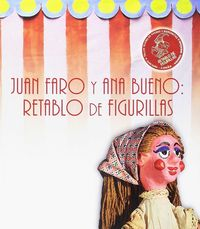 JUAN FARO Y ANA BUENO - RETABLO DE FIGURILLAS