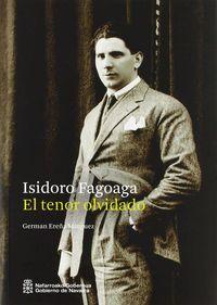 ISIDORO FAGOAGA - EL TENOR OLVIDADO