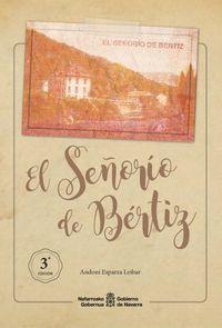 SEÑORIO DE BERTIZ, EL