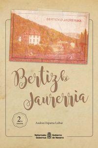 BERTIZKO JAURERRIA