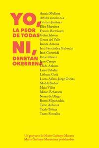 Yo, La Peor De Todas = Ni, Denetan Okerrena - Maite Garbayo Maeztu
